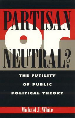 Image for Partisan or Neutral?