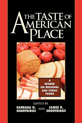 Image for TASTE OF AMERICAN PLACE A READER ON REGIONAL AND ETHNIC FOODS