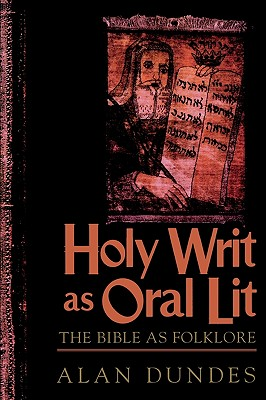 Image for Holy Writ as Oral Lit: The Bible as Folklore