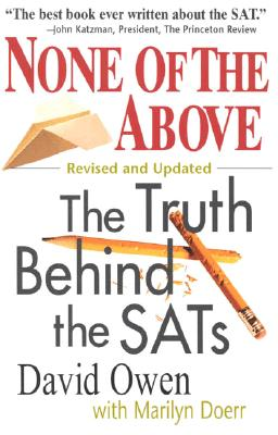 Image for None of the Above: The Truth Behind the SATs (Culture and Education Series)