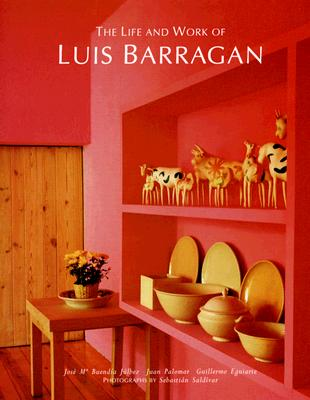Image for The Life and Work of Luis Barragán