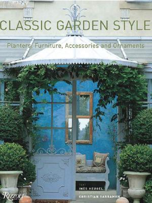 Image for Classic Garden Style: Planters, Furniture, Accessories, and Ornaments