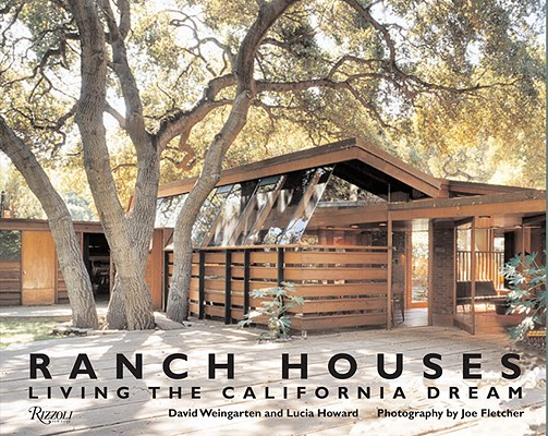 Image for Ranch Houses: Living the California Dream