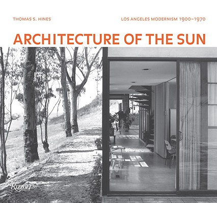 Image for Architecture of the Sun: Los Angeles Modernism 1900-1970