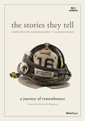 Image for The Stories They Tell: Artifacts from the National September 11 Memorial Museum