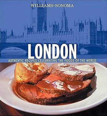 Image for LONDON AUTHENTIC RECIPES CELEBRATING THE FOODS OF THE WORLD