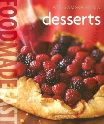 Image for Williams-Sonoma Food Made Fast: Desserts (Food Made Fast)