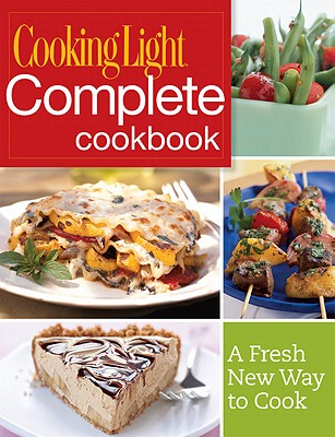 Image for Cooking Light Complete Cookbook: A Fresh New Way to Cook
