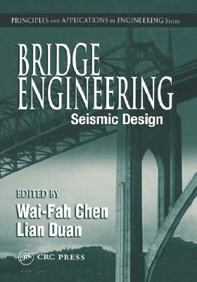 Image for Bridge Engineering: Seismic Design (Principles and Applications in Engineering)