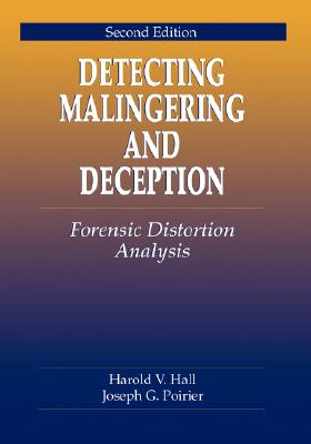 Image for Detecting Malingering and Deception: Forensic Distortion Analysis, Second Edition