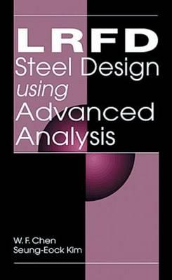 Image for LRFD Steel Design Using Advanced Analysis (New Directions in Civil Engineering)