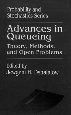 Image for Advances in Queueing Theory, Methods, and Open Problems (Probability and Stochastics Series)