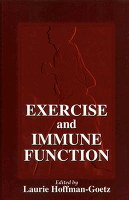 Exercise and Immune Function (Nutrition in Exercise & Sport)