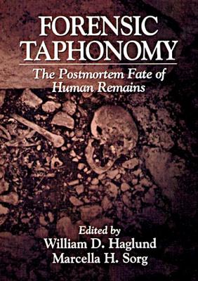 Image for Forensic Taphonomy: The Postmortem Fate of Human Remains (Forensicnetbase)