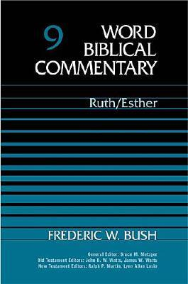 WBC Vol. 9, Ruth-Esther (Word Biblical Commentary), Thomas Nelson