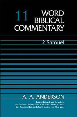 Word Biblical Commentary Vol. 11, 2 Samuel  (anderson), 342pp, A. A. Anderson