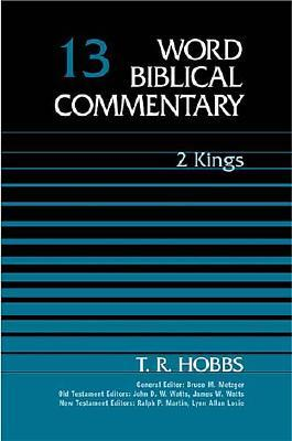 Image for WBC Vol. 13, 2 Kings (Word Biblical Commentary)