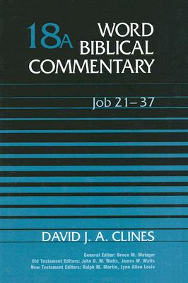 Image for WBC Vol. 18 Job 21-37 (Word Biblical Commentary)
