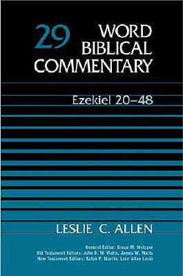 Word Biblical Commentary Vol. 29, Ezekiel 20-48  (allen), 333pp, Leslie C. Allen