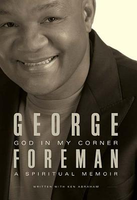 Image for GOD IN MY CORNER A SPIRITUAL MEMOIR