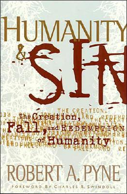 Image for Humanity and Sin: The Creation, Fall and Redemption of Humanity