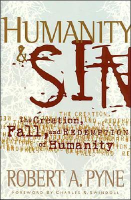 Humanity & Sin (Swindoll Leadership Library), Robert Pyne