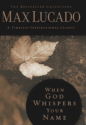 Image for When God Whispers Your Name (Timeless Inspirational Classic)