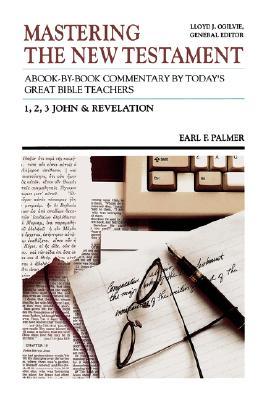 Image for 1, 2, 3 John and Revelation (Mastering the New Testament Volume 12)