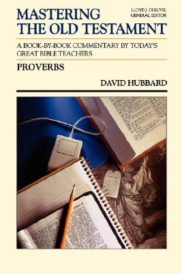 Image for Proverbs (Communicator's Commentary: Mastering the Old Testament) (Vol 15A)