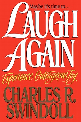 Laugh Again, Swindoll, Charles R.