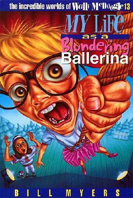 Image for MY LIFE AS A BLUNDERING BALLERINA