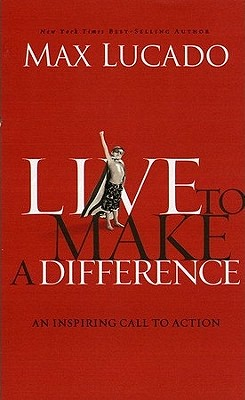 Image for Live to Make A Difference