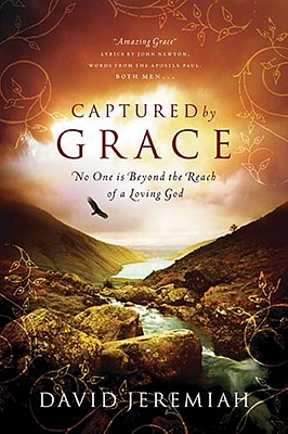 Image for Captured By Grace: No One is Beyond the Reach of a Loving God