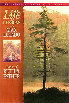Image for Life Lessons with Max Lucado: Books of Ruth and Esther