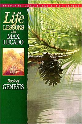 Image for Life Lessons with Max Lucado: Book of Genesis