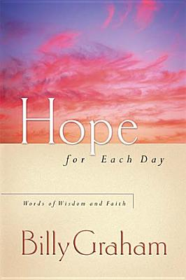 Image for Hope For Each Day: Words Of Wisdom And Faith