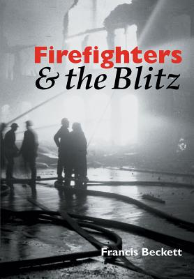 Image for Firefighters & the Blitz