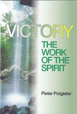 Victory: The Work of Spirit, P. Potgieter