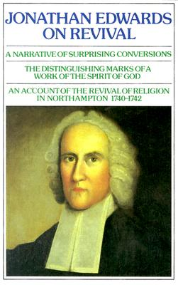 Jonathan Edwards: On Revival, Jonathan Edwards