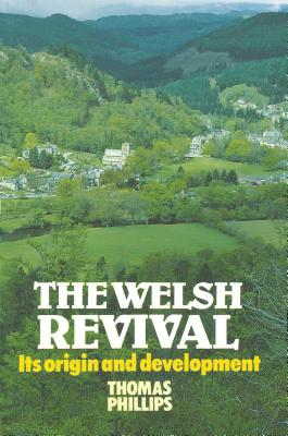 Welsh Revival, Phillips, Thomas