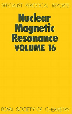 Nuclear Magnetic Resonance, (Nuclear Magnetic Resonance) (Hardcover) Volume 16, Graham A. Webb