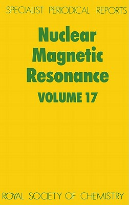 Nuclear Magnetic Resonance (Hardcover) Vol 17, Webb, G. A.
