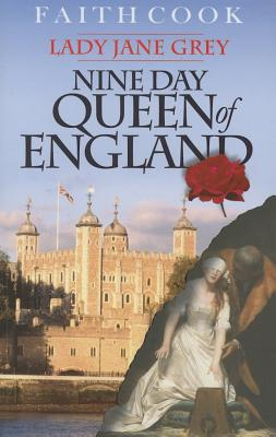 Image for The Nine Day Queen of England: Lady Jane Grey