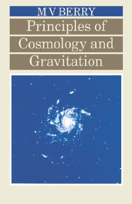 Principles of Cosmology and Gravitation, Berry, Michael V