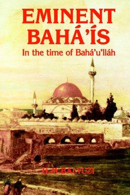 Image for Eminent Bahá'ís in the Time of Bahá'u'lláh