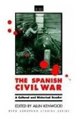 Image for The Spanish Civil War: A Cultural and Historical Reader (Berg European Studies Series)