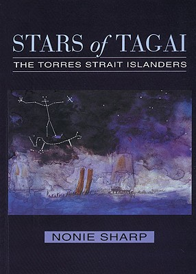 Stars of Tagai: The Torres Strait Islanders, Sharp, Nonie
