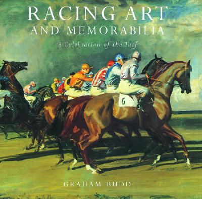Image for Racing Art and Memorabilia: A Celebration of the Turf