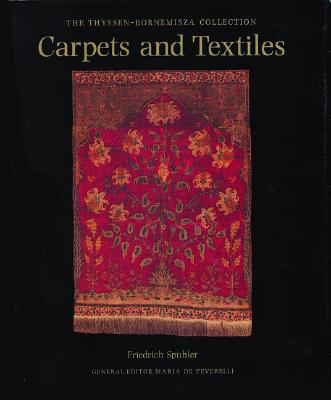 Image for Carpets and Textiles: The Thyssen Bornemisza Collection
