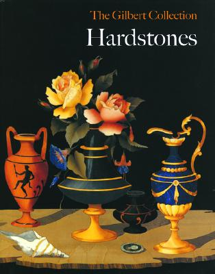 Image for Hardstones: The Gilbert Collection